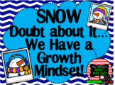 Growth Mindset Posters and Writing Activities (Winter Snow