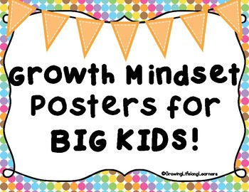 Growth Mindset Posters for BIG KIDS!
