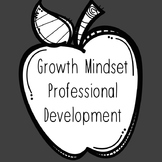 Professional Development - Growth Mindset