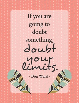 Growth Mindset Quote Poster - Doubt Your Limits - Boho