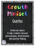 Growth Mindset Quotes- Reflection Sheets