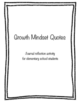 Growth Mindset Quotes- Student Reflection Activity