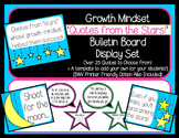 Growth Mindset-Quotes from the Stars Bulletin Board Display