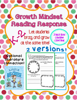 Growth Mindset Reader Response: Louise the Big Cheese