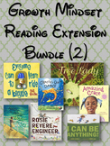 Growth Mindset - Reading Extension Bundle (volume 2)