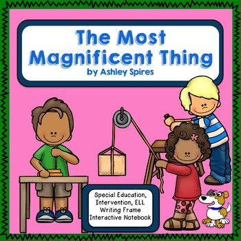 Growth Mindset Reading and Writing - The Most Magnificent Thing