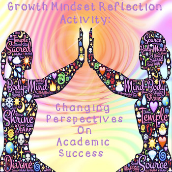 Growth Mindset Reflection Activity: Our View On Academic Success