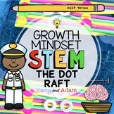 """The Dot"" Raft Builder Growth Mindset STEM Activity"