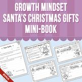 Growth Mindset - Santa's Christmas Gifts Mini-Book