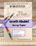 Growth Mindset Scrap Paper
