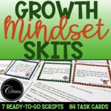 Growth Mindset Skits / Scripts / Task Cards