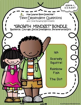 Growth Mindset: Text-Dependent Questions for 4 Popular K-2 Read-Aloud Books