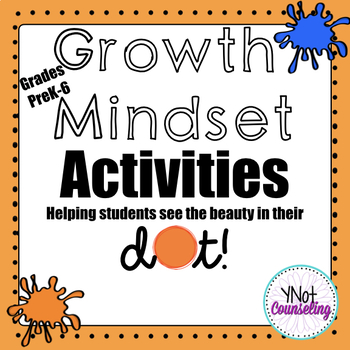 Growth Mindset - The Dot Inspired Activities