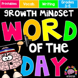 Growth Mindset Vocabulary: Word of The Day Word Wall and Printables