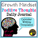 Growth Mindset Writing Activity - Positive Thoughts Daily Journal