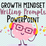 Growth Mindset Writing Prompt PowerPoint