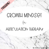 Growth Mindset for Articulation Therapy FREEBIE