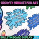Growth Mindset Posters Bulletin Board Display {Classroom Decor for the Art Room}