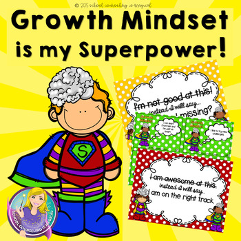 Growth Mindset is My Super Power