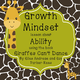 "Growth Mindset lesson about Ability using the book ""Giraffes Can't Dance"""
