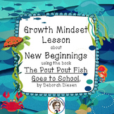 Growth Mindset lesson about New Beginnings