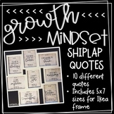 Growth Mindset on Shiplap