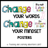 Growth Mindset posters- Change your words, change your mindset
