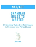 Growth Wise - Study Guide - All SAT-ACT Grammar Rules (wit