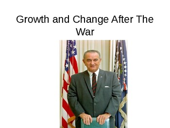 Growth and Change After World War II