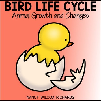 Growth and Changes in Animals, Bird Life Cycle Distance Learning