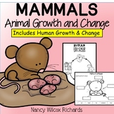 Animal Life Cycles   Growth and Changes in Animals   Mammals
