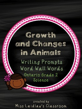 Growth and Changes in Animals: Ontario Grade 2 Science - Differentiated