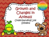 Growth and Changes in Animals Task Cards and Worksheets