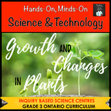 ONTARIO SCIENCE: GRADE 3 GROWTH AND CHANGES IN PLANTS CENTRES