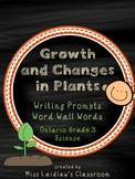 Growth and Changes in Plants: Ontario Grade 3 Science - Differentiated