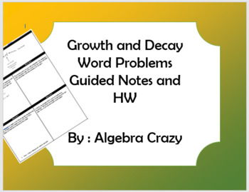 Growth and Decay Word Problems Guided Notes and HW