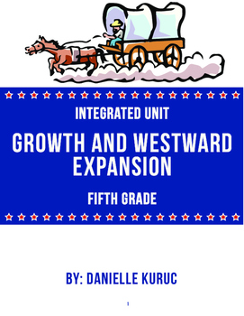 Growth and Westward Expansion Unit