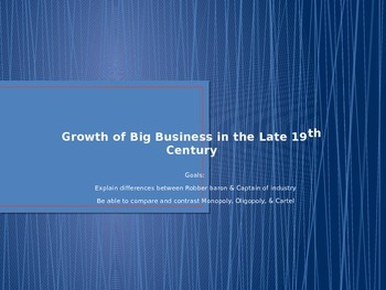 Growth of Big Business in the Late 1800's