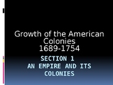 Growth of the American Colonies: An Empire and its Colonies