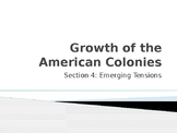 Growth of the American Colonies: Emerging Tensions