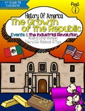 Growth of the Republic: Events & Industrial Revolution {TN 4th Grade SS}