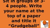 Grudgeball Activity: Domain Range, Functions, and Graphing
