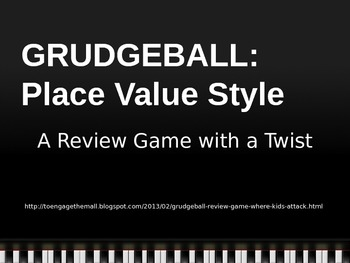 Grudgeball: Place Value Style