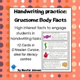 Gruesome Body Facts - Fun handwriting practice