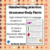 Gruesome Body Facts - Fun handwriting practice - D'Nealian Manuscript