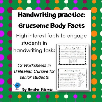 Gruesome Body Facts: Senior Handwriting Worksheet Set in D'Nealian Cursive