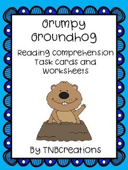Grumpy Groundhog Reading Comprehension Task Cards and Worksheets