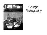 Grunge Photography