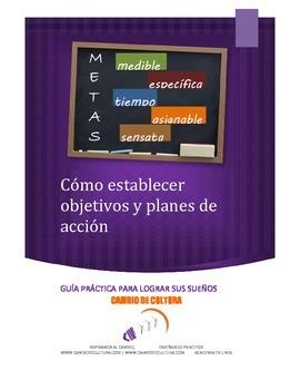 Guía sobre cómo establecer objetivos y planes de acción.