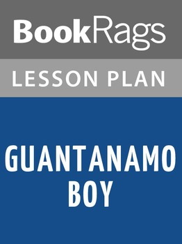 Guantanamo Boy Lesson Plans